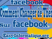 Comment Faire Pour Modifier Thème Facebook