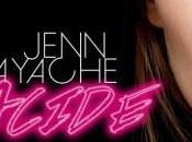 Jenn Ayache (Superbus) Découvrez clip »Acide (vidéo)