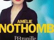 Pétronille d'Amélie Nothomb, chez Albin Michel