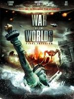 War-of-the-Worlds-Final-Invasion-War-of-the-Worlds-2-The-Next-Wave-2008-2