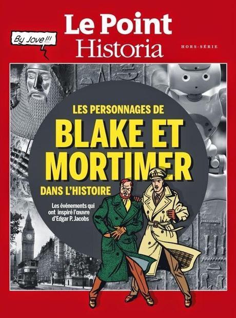 Hors-série Le point / Historia: Blake et Mortimer