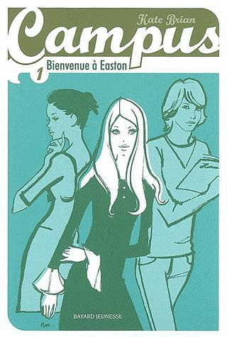 Campus - Tome 1 - Bienvenue à Easton