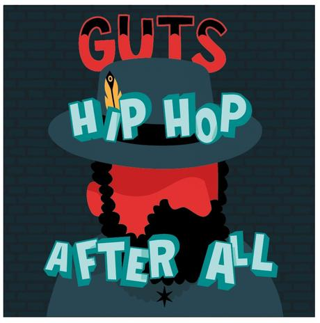 Guts – Hip-Hop After All LP