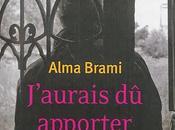 J'aurais apporter fleurs Alma Brami