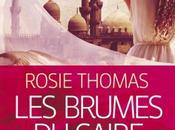 brumes Caire Rosie Thomas