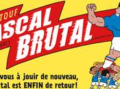 Evénement Pascal Brutal ENFIN retour Préparez-vous jouir nouveau, grâce nouvel opus Riad Sattouf.