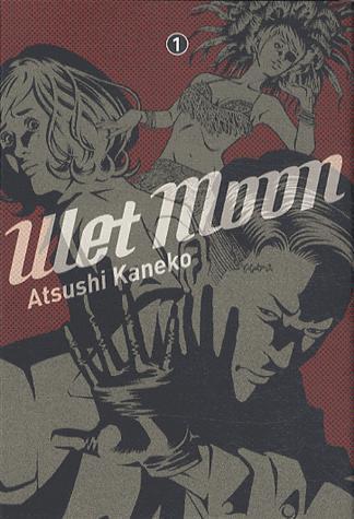 Wet Moon / Kaneko Atsushi