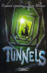 Tunnels tome 1