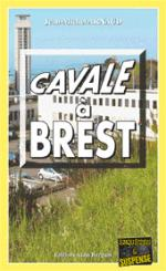 cavale a Brest