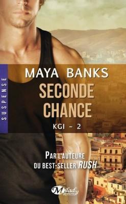 KGI, Tome 2 : Seconde chance de Maya Banks