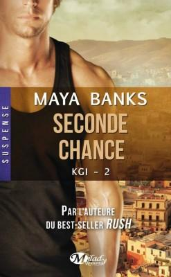 KGI, Tome 2 : Seconde chance de Maya Banks