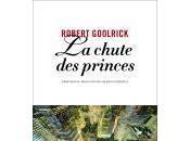 chute princes, Robert Goolrick, Anne Carrière.