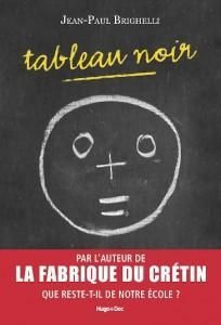 Brighelli_Tableau_Noir