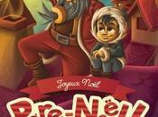 Joyeux Noël, Père Noël tome aventures arrivé