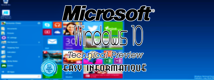 Windows 10 Technical Preview maintenant disponible