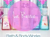 J'ai testé Bath Body Works j'ai aimé
