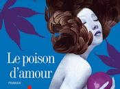 poison d?amour Eric-Emmanuel Schmitt