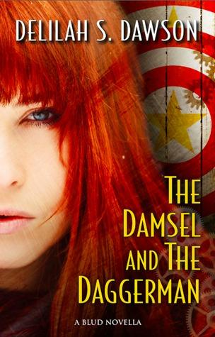 Blud T.2.5 : The Damsel and the Daggerman - Delilah S. Dawson