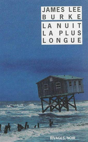 La nuit la plus longue de James Lee BURKE