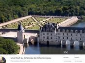 Airbnb vous propose nuit royale Château Chenonceau