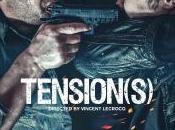 Nouvelle bande annonce Tension(s) Vincent Lecrocq.