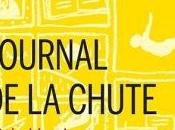 Journal chute. Michel Laub
