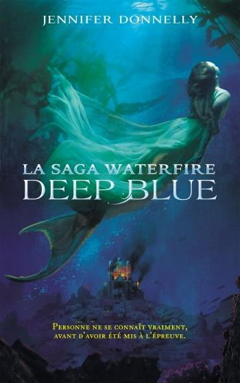 Waterfire 1- Deep blue - Jennifer Donnelly