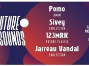 Future Sounds Pomo (HW&W), Sivey (Soulection), 123MRK (Future Classic), Jarreau Vandal (Soulection) Bellevilloise (2*2 places gagner)
