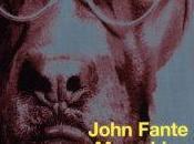 chien Stupide, John Fante