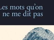 Rentrée littéraire 2014 Mots qu'on [Véronique Poulain]