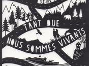 Tant nous sommes vivants Anne-Laure Bondoux