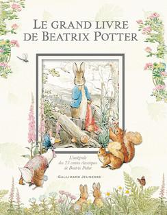 Le Grand livre de Beatrix Potter : Pierre Lapin Pierre Lapin malice jeunesse illustrations espièglerie Beatrix Potter aventure