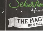 Sébastien Tellier Magician gagnez places