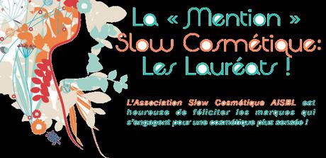 Slow Cosmétique : Les 42 enseignes qui portent la mention !