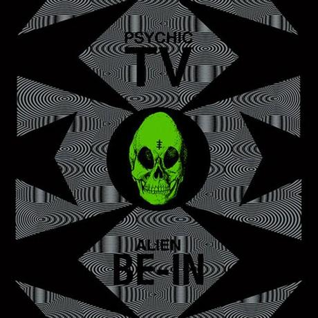 Psychic TV - Alien Be-In