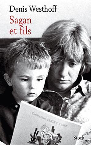 Denis Westhoff raconte sa mère, Sagan