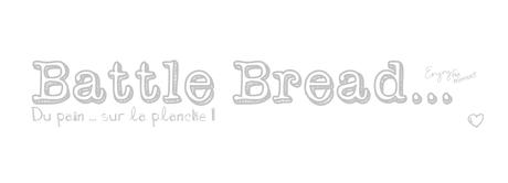 Bataille bread #3 : spéciale apéritif!