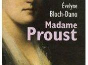 Madame Proust d'Evelyne Bloch-Dano