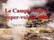 Séisme précurseur Piscarelli Campi Flegrei menacerait-il réellement Naples
