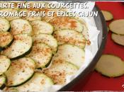 Tarte fine courgettes, fromage frais épices cajun