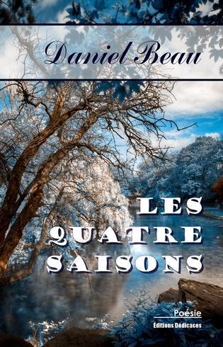Les quatre saisons : Daniel Beau construit un parallélisme entre le temps, les saisons, le monde extérieur et l'intérieur des hommes