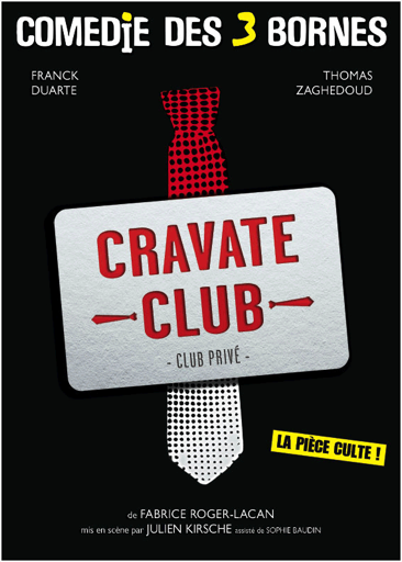 THEATRE: Cravate Club, affûtez vos costumes... / sharpen your costume...