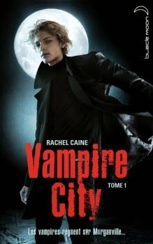 Vampire City, tome 1: Bienvenue en enfer