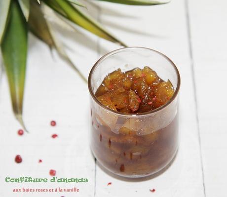 Confiture d'ananas aux bais roses et à la vanille