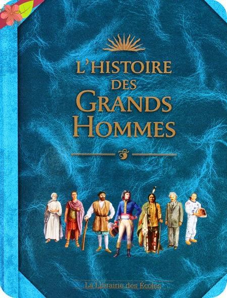 L'histoire des Grands Hommes | À Voir