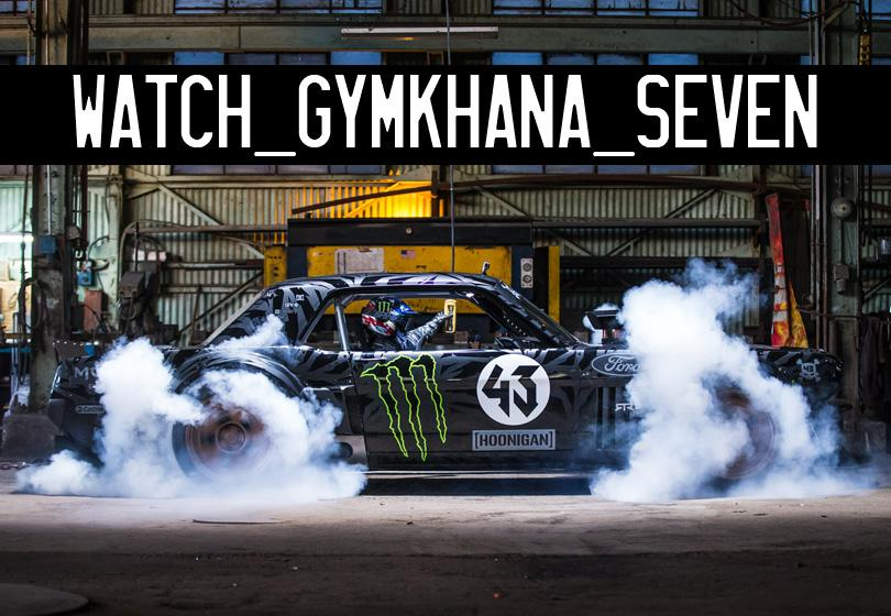 KEN BLOCK'S GYMKHANA SEVEN- WILD IN THE STREETS OF LOS ANGELES