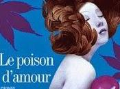 poison d'amour d'Eric-Emmanuel Schmitt chez Albin Michel