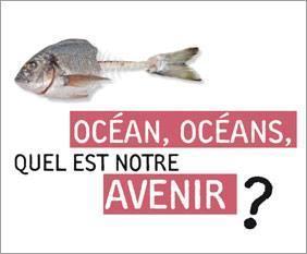 La Rochelle Conférence sur les Océans Mercredi 26 nov à 18H30 - Espace Encan
