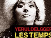 News Yeruldelgger, Temps Sauvages Manook (Albin Michel)