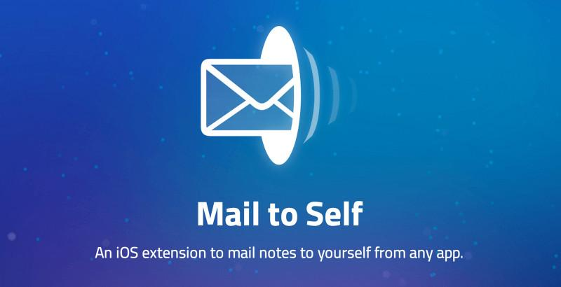 Mail to Self, une nouvelle extension iOS pratique